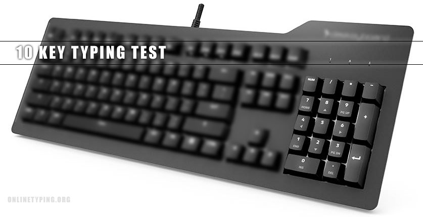 10 key typing test and free 10 key practice - Online Typing