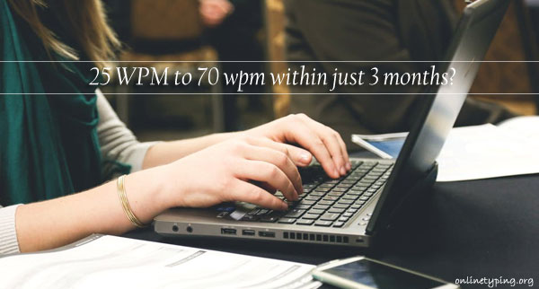 increase typing speed to 70 WPM